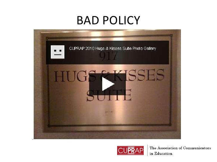 BAD POLICY<br />