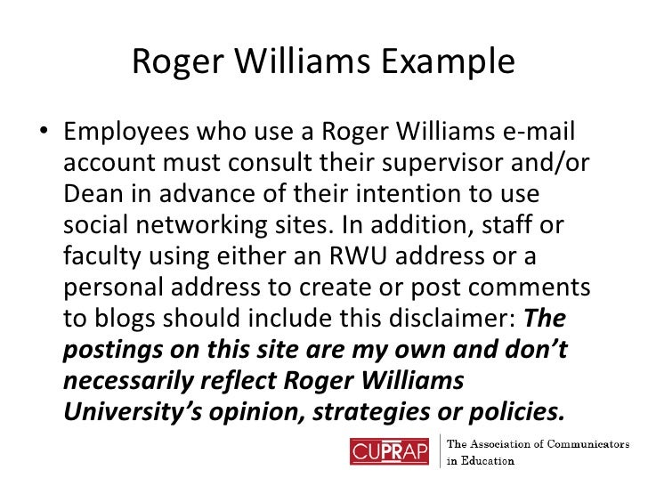Roger Williams Example<br />Employees who use a Roger Williams e-mail account must consult their supervisor and/or Dean in...