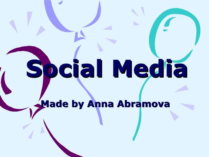 Social Media Made by Anna Abramova