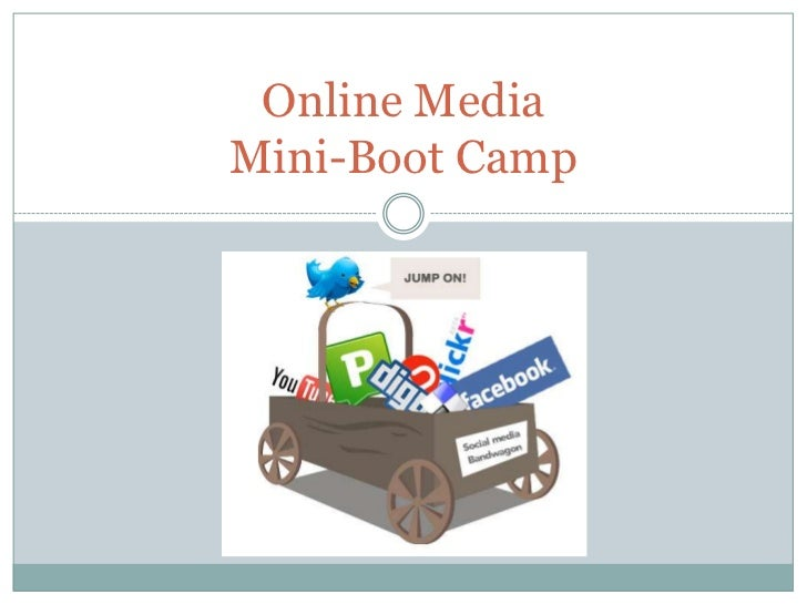 Online MediaMini-Boot Camp<br />