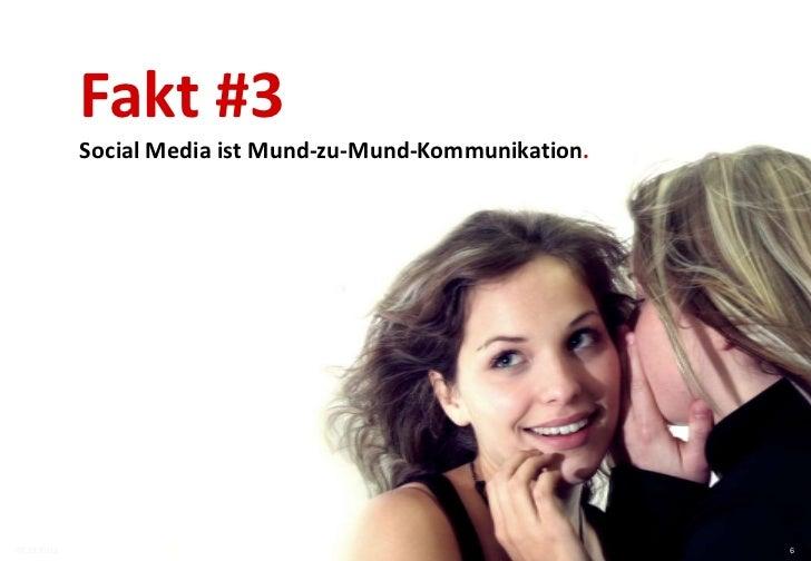 Fakt #4             Mehr und mehr Nutzer wünschen sich mehrdimensionale             Kommunikationsformen und –kanäle.     ...