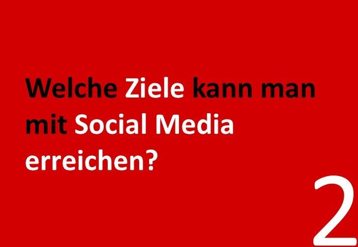  Meinungsführerschaft              - in relevanten Bereichen des Social Web erreichen.              Markenbekanntheit   ...