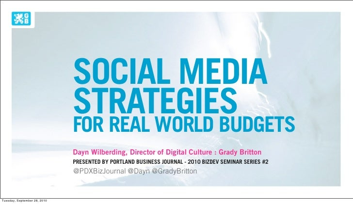 SOCIAL MEDIA                               STRATEGIES                               FOR REAL WORLD BUDGETS                ...