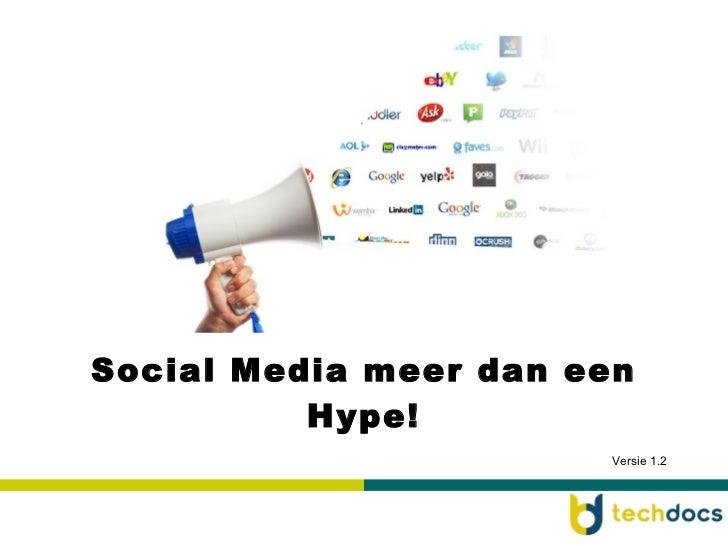 Social Media meer dan een Hype! Versie 1.2