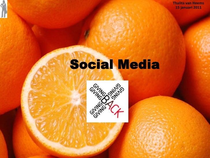 Thalita van Heems 15 januari 2011<br />Social Media<br />