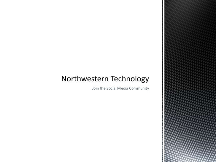 Join the Social Media Community<br />Northwestern Technology<br />