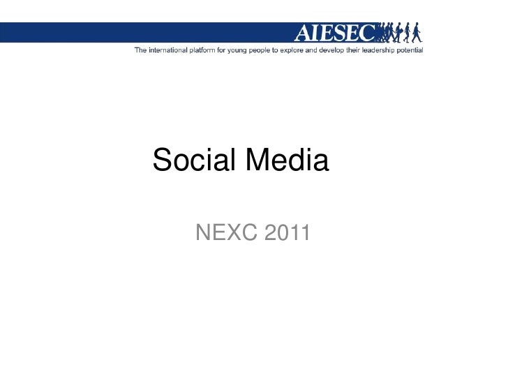 Social Media<br />NEXC 2011<br />