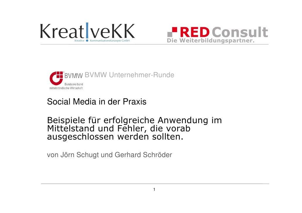 Die Weiterbildungspartner.          BVMW Unternehmer-RundeSocial Media in der PraxisBeispiele für erfolgreiche Anwendung i...