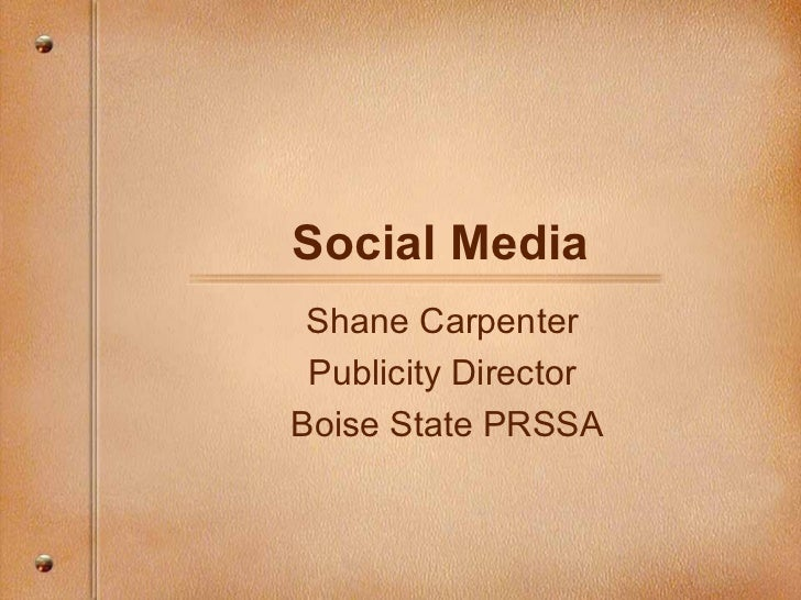 Social Media Shane Carpenter Publicity DirectorBoise State PRSSA