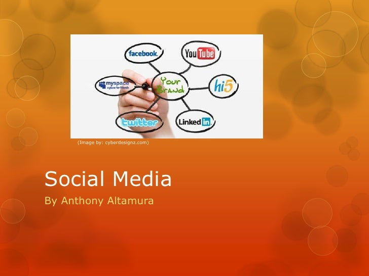 (Image by: cyberdesignz.com)Social MediaBy Anthony Altamura
