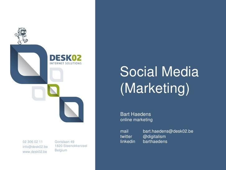 Social Media                                       (Marketing)                                       Bart Haedens         ...
