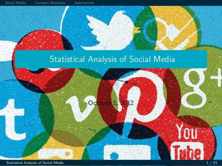 Social Media      Complex Networks     Assortativity                           Statistical Analysis of Social Media       ...