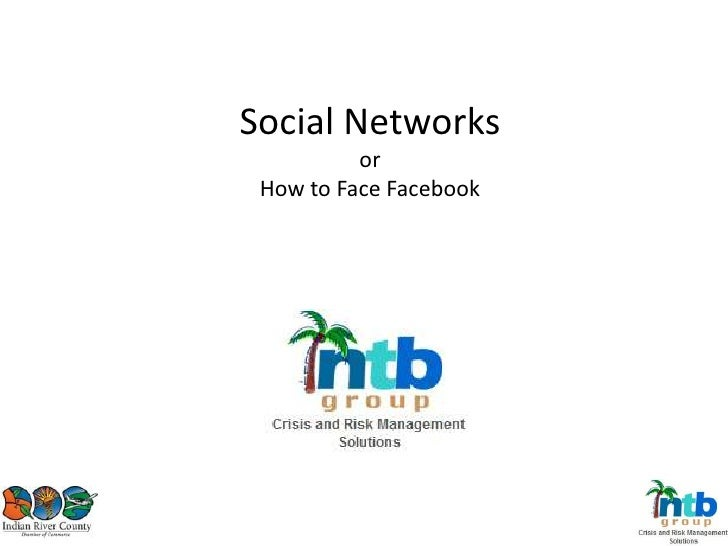 Social Networksor How to Face Facebook<br />