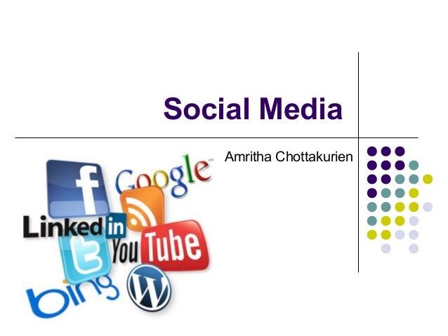 Social Media    Amritha Chottakurien