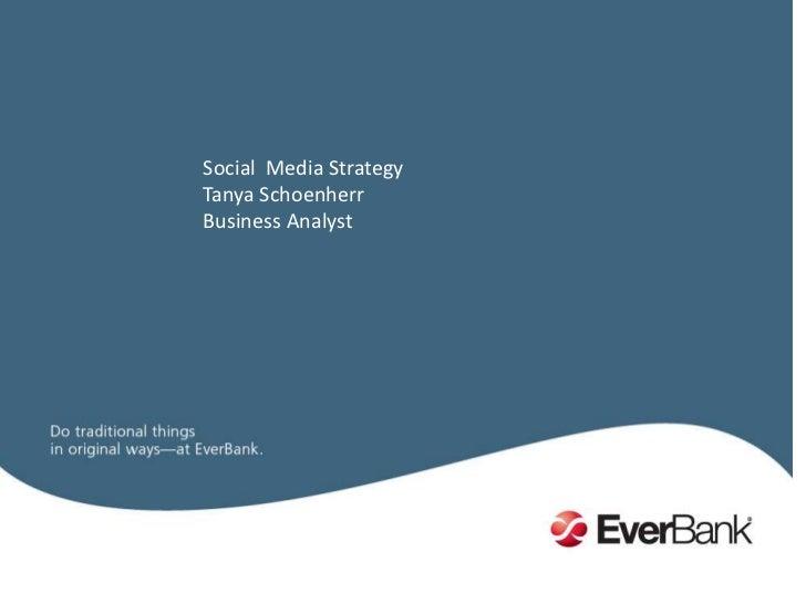 Social  Media Strategy<br />Tanya Schoenherr<br />Business Analyst<br />