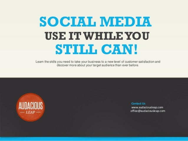 SOCIAL MEDIA USE IT WHILE YOU  STILL CAN!  Learn the skills you need to take your business to a new level of customer sati...