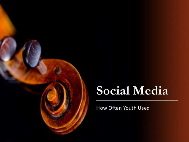 Social Media How Often Youth Used