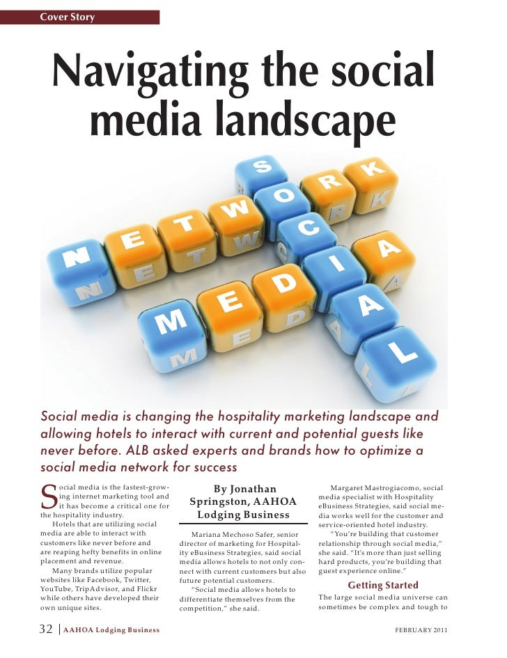 Cover Story  Navigating the social   media landscapeSocial media is changing the hospitality marketing landscape andallowi...