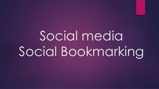 Social media Social Bookmarking