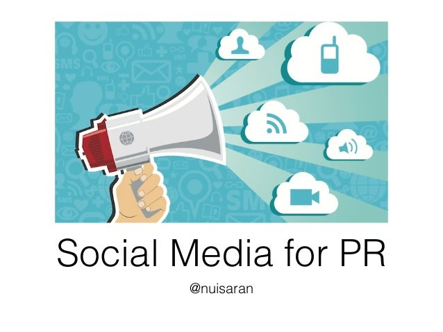 Social Media for PR @nuisaran