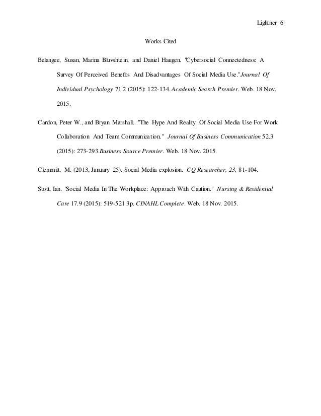 "Lightner 6 Works Cited Belangee, Susan, Marina Bluvshtein, and Daniel Haugen. ""Cybersocial Connectedness: A Survey Of Perc..."