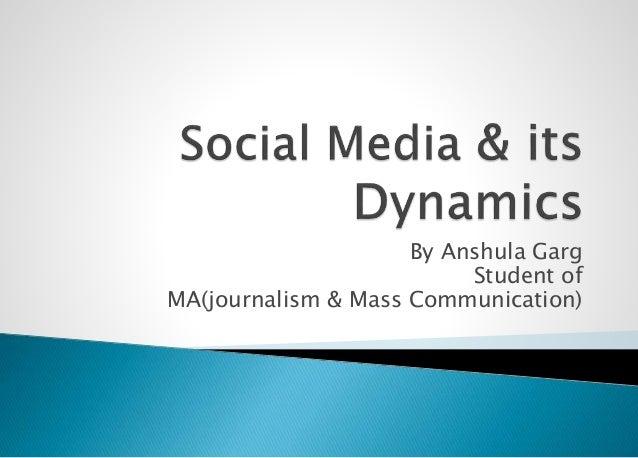 By Anshula Garg Student of MA(journalism & Mass Communication)