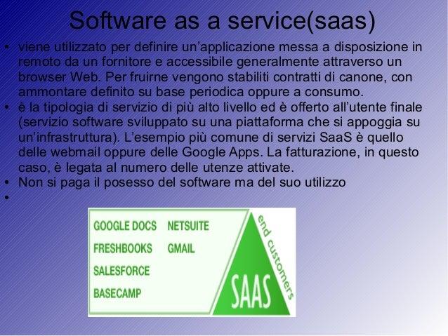 Platform as a service(paas) ● Il paas è una categoria di cloud intermedia fra il saas ed iaas ● Esso fornisce un'ambiente ...