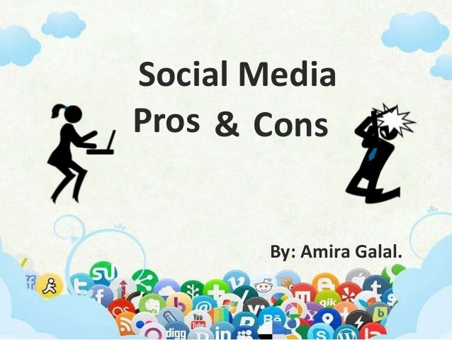 pros and cons media