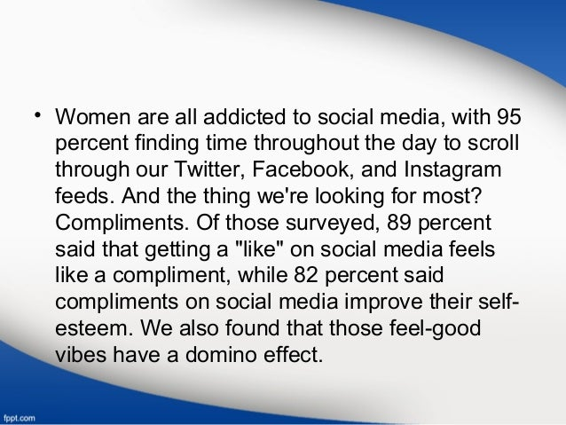 • Women are all addicted to social media, with 95 percent finding time throughout the day to scroll through our Twitter, F...