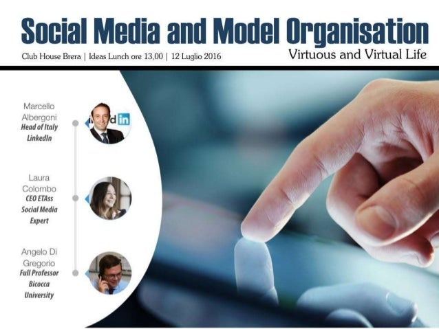 Social Media and Model Organisation | Virtuous and Virtual Life