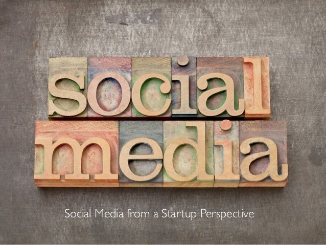 Social Media from a Startup Perspective