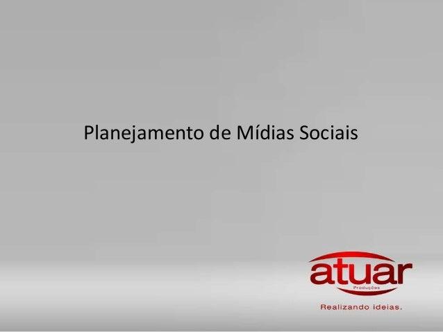 Planejamento de Mídias Sociais