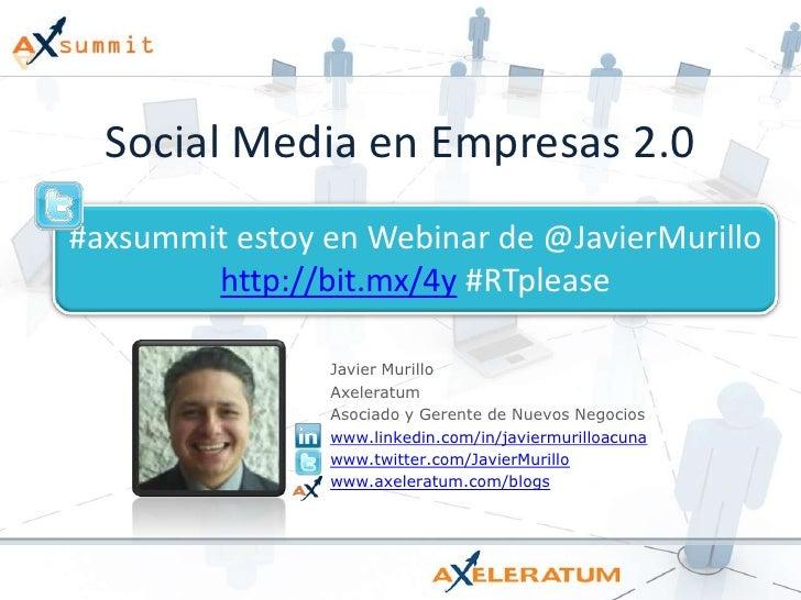 Social Media en Empresas 2.0 - Axsummit