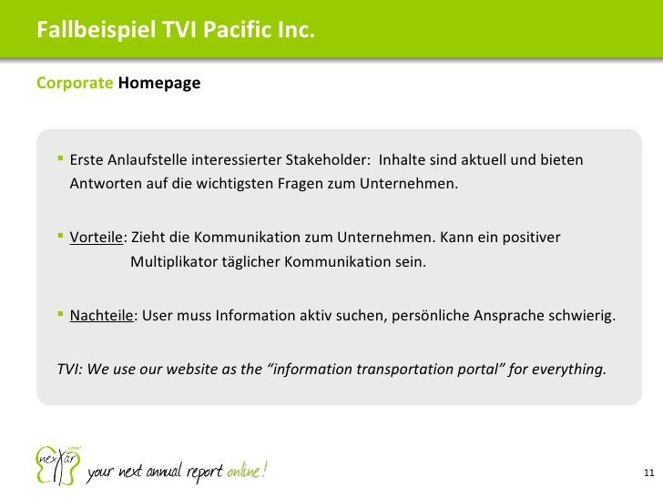 <ul><li>Corporate  Homepage </li></ul>Fallbeispiel TVI Pacific Inc. <ul><ul><li>Erste Anlaufstelle interessierter Stakehol...