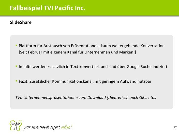 <ul><li>SlideShare </li></ul>Fallbeispiel TVI Pacific Inc. <ul><ul><li>Plattform für Austausch von Präsentationen, kaum we...
