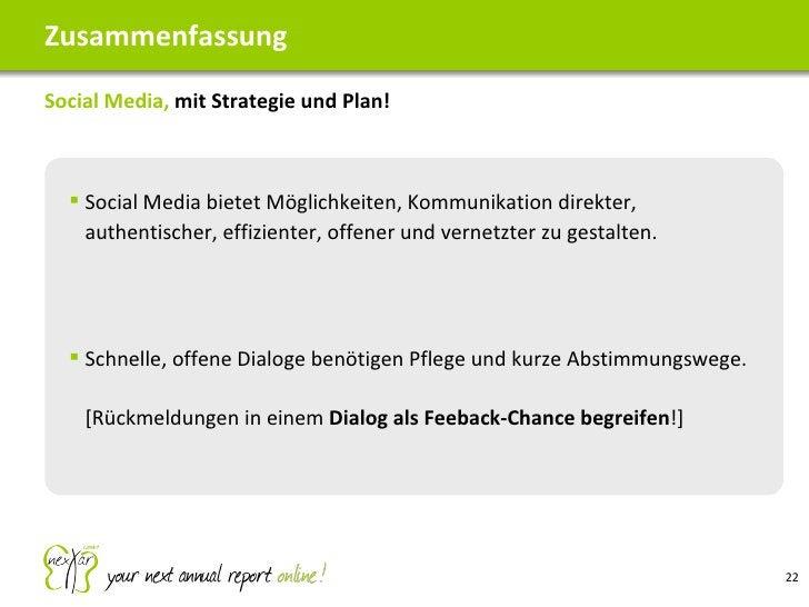 <ul><li>Social Media,  mit Strategie und Plan!  </li></ul>Zusammenfassung <ul><ul><li>Social Media bietet Möglichkeiten, K...