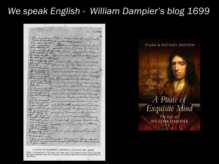 We speak English - William Dampier's blog 1699