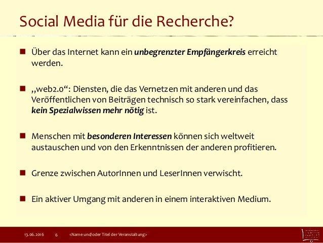 """Social Media für die Recherche?  Über das Internet kann ein unbegrenzter Empfängerkreis erreicht werden.  """"web2.0"""": Dien..."""
