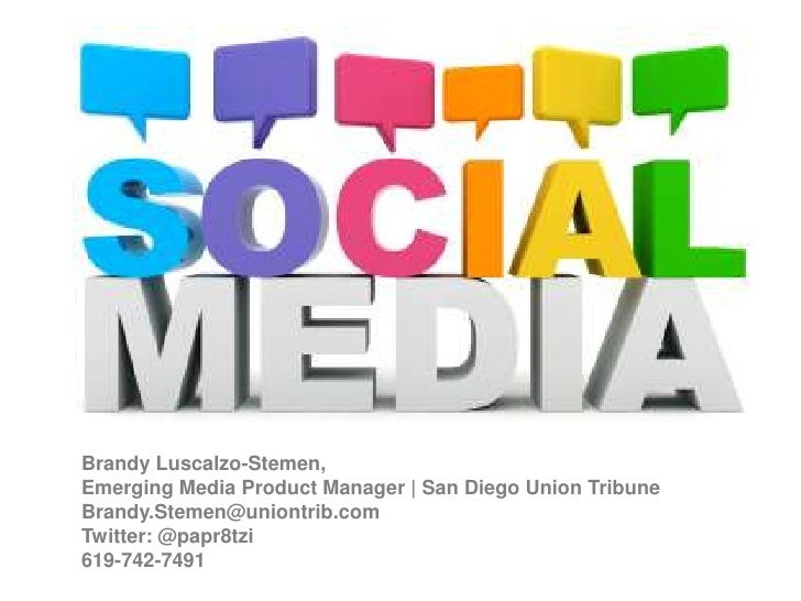 Brandy Luscalzo-Stemen, <br />Emerging Media Product Manager | San Diego Union Tribune<br />Brandy.Stemen@uniontrib.com<br...