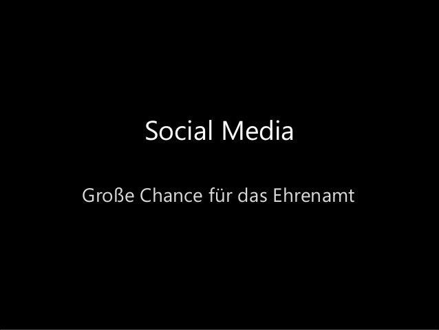Social Media Große Chance für das Ehrenamt