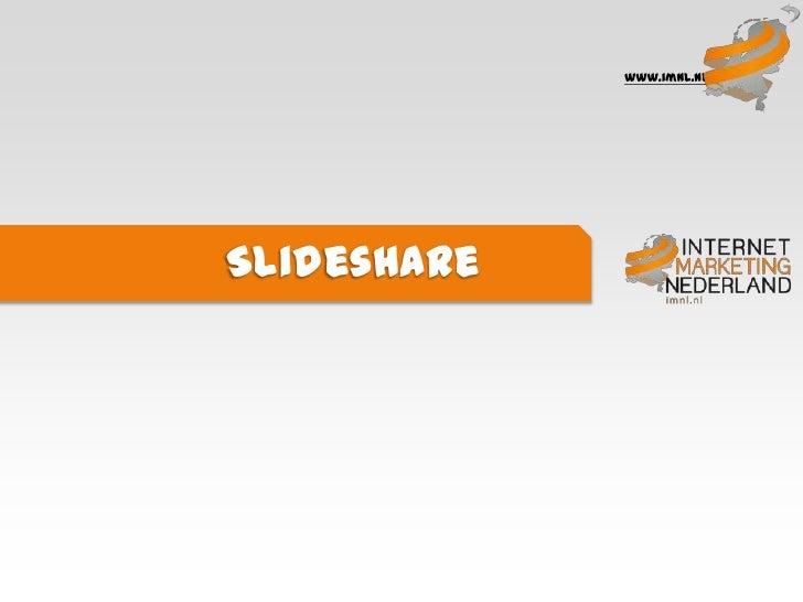 www.imnl.nlSlideshare