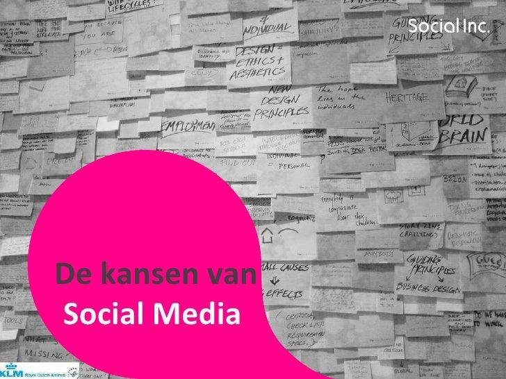 De kansen van  Social Media