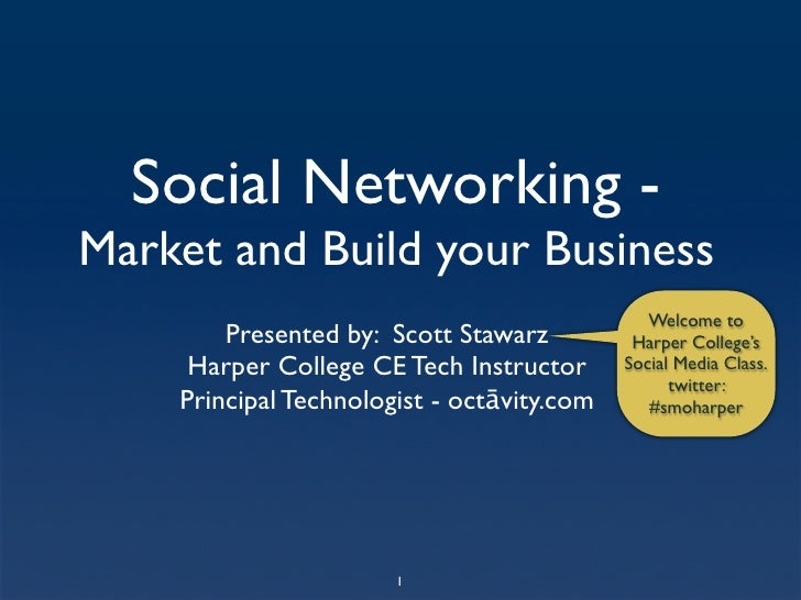 Social Networking - Market and Build your Business                                                Welcome to         Prese...