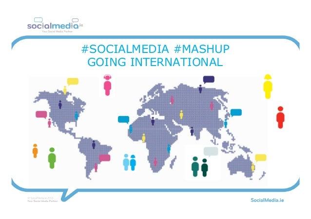 #SOCIALMEDIA #MASHUP GOING INTERNATIONAL