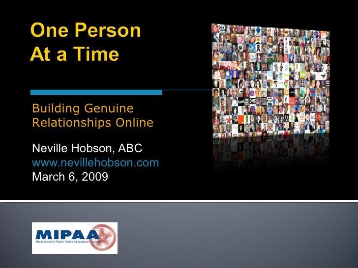 Neville Hobson, ABC www.nevillehobson.com March 6, 2009 Building Genuine Relationships Online