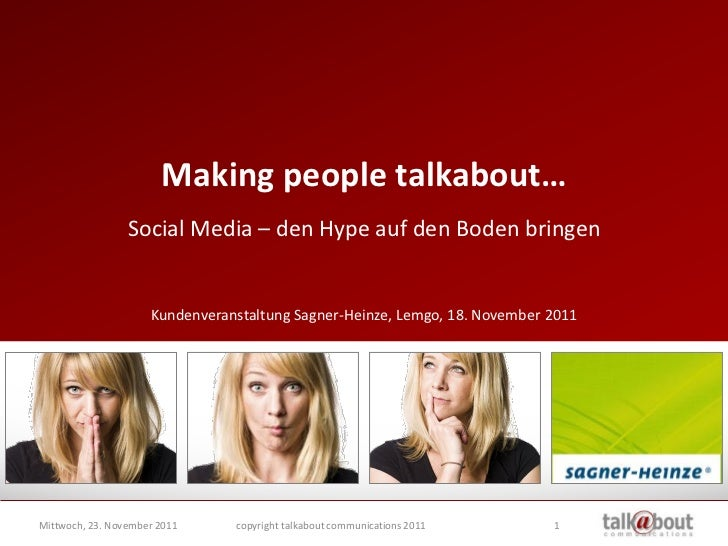 Making people talkabout…                 Social Media – den Hype auf den Boden bringen                     Kundenveranstal...