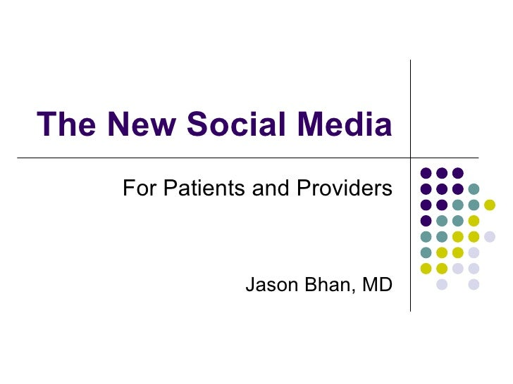 The New Social Media<br />For Patients and Providers<br />Jason Bhan, MD<br />VAFP July 25th, 2009<br />