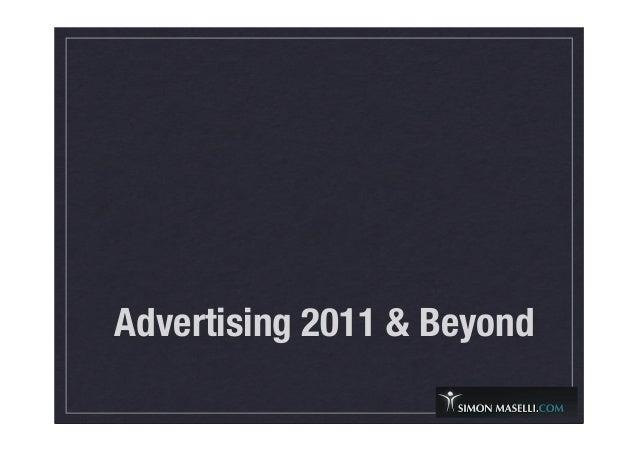 Advertising 2011 & Beyond