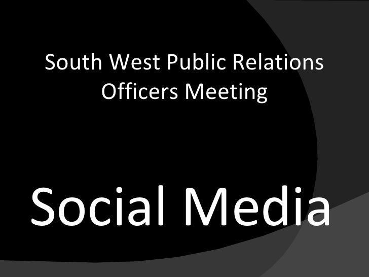 Social Media South West Public Relations Officers Meeting