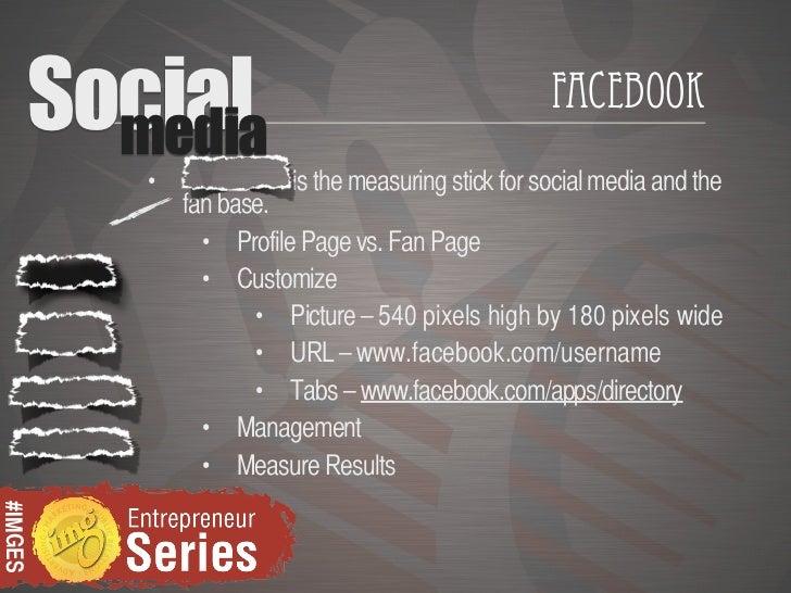 Social           media                                                      Facebook            •             is the measu...